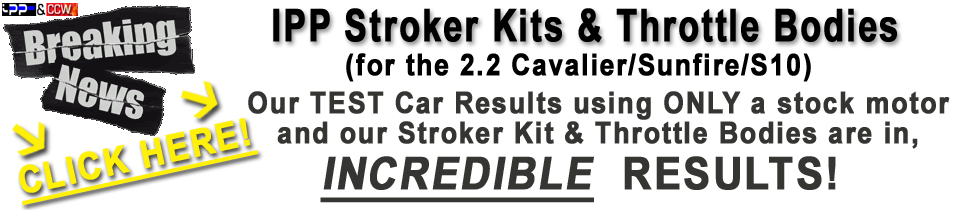 Cavalier Stroker Kits and Throttle Bodies